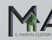 G. Martin Custom Builders Wall Sign